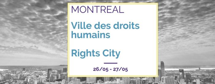 """Rights City""- Montreal Human Rights Conference"