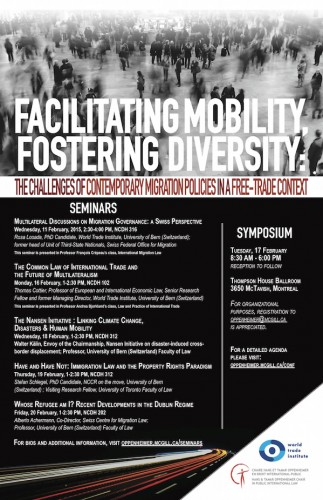 Facilitating Mobility, Fostering Diversity: The Challenges of Contemporary Migration Policies in a Free-Trade Context